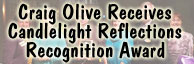 Craig Olive Receives Candlelight Reflections Recognition Award