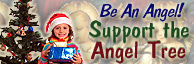 Make a Foster child happy this holiday season - support the Angel Tree - Gifts due December 7th