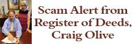 Scam Alert from Register of Deeds, Craig Olive
